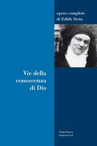 Incontro 19 Dicembre 2020 – Edith Stein. Vie della conoscenza di Dio