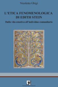 Novità editoriali – L'etica fenomenologica di Edith Stein – Nicoletta Ghigi