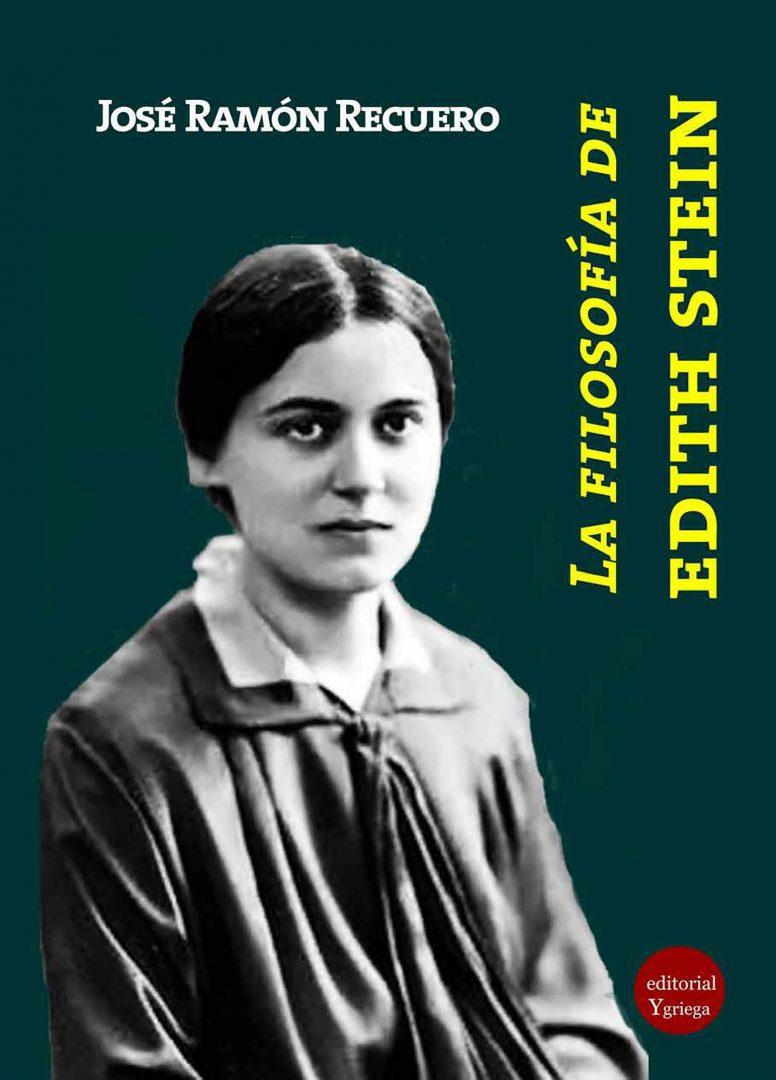 Novità editoriali – La filosofia de Edith Stein – José Ramon Recuero